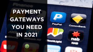 Payment Gateways You NEED in 2021